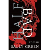 Sally Green GREEN, SALLY - HALF BAD - FOGSÁG
