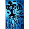 Salman Rushdie Hárún és a mesék tengere