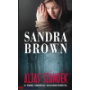 Sandra Brown : Aljas szándék