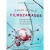 Sarah Hepola Sarah Hepola: Filmszakadás