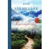 Sarah Lark Tűzvirágok ideje