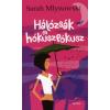 Sarah Mlynowsky HÁLÓZSÁK ÉS HÓKUSZPÓKUSZ