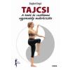 Saxum Kiadó Siegbert Engel: Tajcsi - A testi és szellemi egyensúly művészete (Új példány, megvásárolható, de nem kölcsönözhető!)