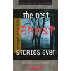 Schol Classics: The Best Ghost Stories Ever