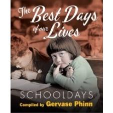 Schooldays: Best Days of Our Lives – Gervase Phinn idegen nyelvű könyv