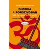 Scolar Kiadó Basa Ágnes - Dobos Andrea Beáta: Buddha a porszívóban