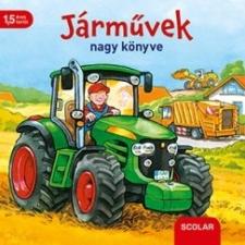 Scolar Kiadó Stephan Baumann: Járművek nagy könyve kreatív és készségfejlesztő