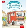 Scolar Kiadó Susanne Gernhäuser: Mit csinálnak a járművek? - Első ablakos könyvem