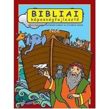 Scur Katalin - BIBLIAI KÉPESSÉGFEJLESZTÕ - NOÉ gyermek- és ifjúsági könyv