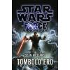 Sean Williams Star Wars: Tomboló erő