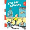 Seuss,Dr. DR. SEUSS - KELL EGY KEDVENC