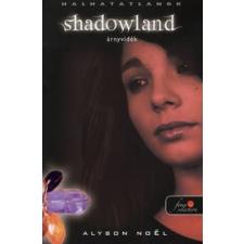 SHADOWLAND - ÁRNYVIDÉK (PUHA) gyermek- és ifjúsági könyv