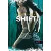 Shift SHIFT - VÁLTOZÁS - FŰZÖTT