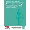 Siddhartha Mukherjee MUKHERJEE, SIDDHARTHA - AZ ORVOSLÁS TÖRVÉNYEI - TED BPPKS 10.