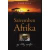 Simkó Gyula SZÍVEMBEN AFRIKA - EGY VADÁSZ NAPLÓJA
