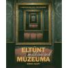 Simon Houpt Eltűnt műkincsek múzeuma