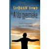 Siobhan Dowd DOWD, SIOBHAN - A LÁP GYERMEKE