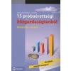 Siposné Gyuris Valéria, Laczi Rita 15 PRÓBAÉRETTSÉGI KÖZGAZDASÁGTANBÓL /KÖZÉPSZINT ÍRÁSBELI