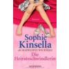 - Sophie Kinsella - Die Heiratsschwindlerin