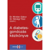 Springmed Kiadó Dr. Hidvégi Tibor - Dr. Winkler Gábor: A diabetesgondozás kézikönyve