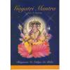 Sri Sathya Sai Baba Szervezet Gayatri Mantra ereje és hatása