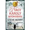 Steve Berry Nagy Károly nyomában