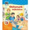 Stiefenhofer, Martin Mi micsoda Junior - Otthonunk működése