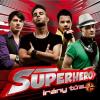 SUPERHERO /BOZONT/ - Irány Tűz CD