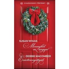Susan Wiggs, Debbie Macomber Mennyből az angyal / Ezüstcsengettyűk irodalom