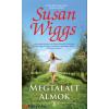 Susan Wiggs : Megtalált álmok