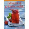 Susanna Bingemer, Hans Gerlach LEKVÁROK & GYÜMÖLCSZSELÉK