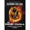 Suzanne Collins AZ ÉHEZŐK VIADALA I.