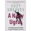 Suzy Greaves A NAGY UGRÁS