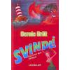Svindli - Egy facér férfi fortélyai