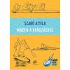 Szabó Attila SZABÓ ATTILA - MINDEN A KENUZÁSRÓL - DVD MELLÉKLETTEL