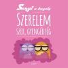 Szabó Evu : Szerelem, szex, gyengédség - Sanyi a bagoly