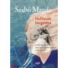 Szabó Magda : Hullámok kergetése