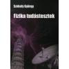 Székely György FIZIKA TUDÁSTESZTEK