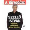 Szellő István A Hírvadász