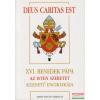 Szent István Társulat XVI. Benedek pápa Az Isten szeretet kezdetű enciklikája