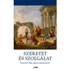 Szent Pál SZENT PÁL - SZERETET ÉS SZOLGÁLAT - SZENT PÁL BÖLCSESSÉGEI irodalom