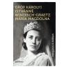 Szépmíves Könyvek Gróf Károlyi Istvánné Windisch-Graetz Mária Magdolna: Feljegyzések és életképek