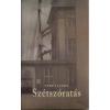 SZÉTSZÓRATÁS