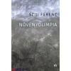 Szijj Ferenc : Növényolimpia