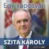 - Szita Károly - Egy kaposvári - Szita Károly