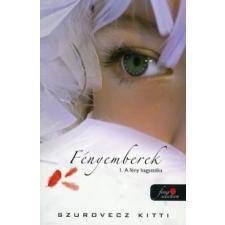 Szurovecz Kitti FÉNYEMBEREK 1. - A FÉNY HAGYATÉKA gyermek- és ifjúsági könyv