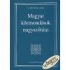 T. Litovkina Anna MAGYAR KÖZMONDÁSOK NAGYSZÓTÁRA