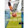 Tammara Webber WEBBER, TAMMARA - WHERE YOU ARE - AHOL TE VAGY - FÛZÖTT