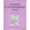 Társadalom- és művelődéstörténeti atlasz a középiskolák számára