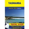 Tasmania Travel Guide - Quick Trips